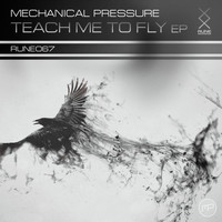 Mechanical Pressure - Teach Me To Fly