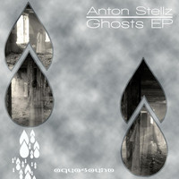 Anton Stellz - Ghosts