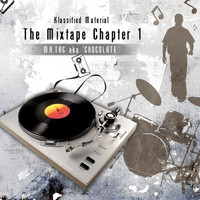 Mr Tac a.k.a. Chocolate - Klassified Material: The Mixed Tape Chapter 1