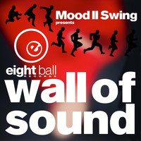 Mood II Swing - Mood II Swing pres. Wall of Sound