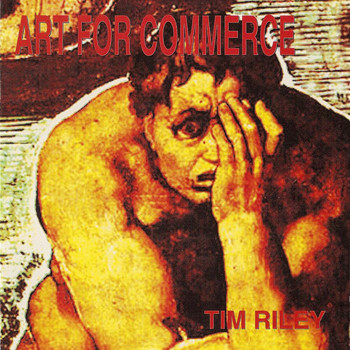 Tim Riley - Art For Commerce