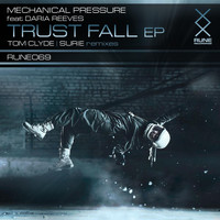 Mechanical Pressure - Trust Fall