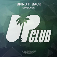 Illusionize - Bring It Back EP