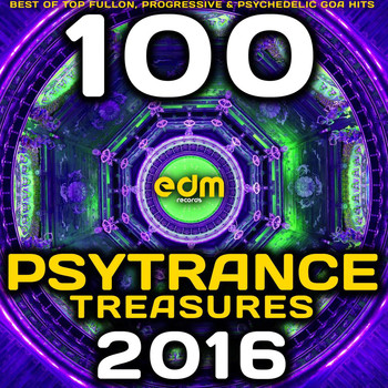 Various Artists - Psy Trance Treasures 2016 - 100 Best of Top Full-on, Progressive & Psychedelic Goa Hits