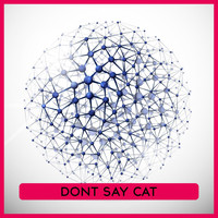 Various Artists - Dont Say Cat