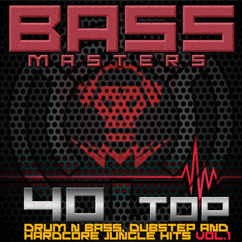 Various Artists - Bass Masters - 40 Top Drum & Bass, Dubstep and Hardcore Jungle Hits V1