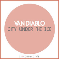 Van Diablo - City Under The Ice