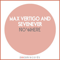 Max Vertigo - Nowhere