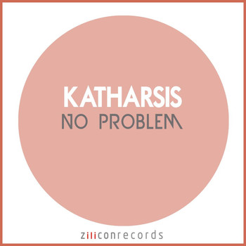 Katharsis - No Problem