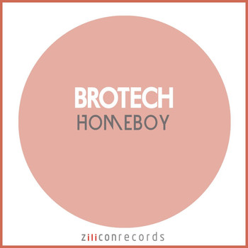 Brotech - Homeboy