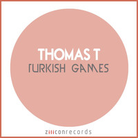 Thomas T - Turkish Games