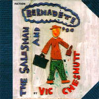 Vic Chesnutt - The Salesman And Bernadette
