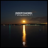Deepchord - Atmospherica Vol 2