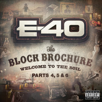 E-40 - The Block Brochure: Welcome To the Soil 4, 5 and 6