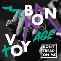 Bon Voyage - Don't Tread On Me
