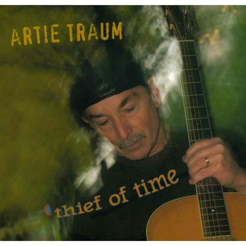 Artie Traum / - Thief of Time