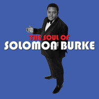 Solomon Burke - The Soul of Solomon Burke