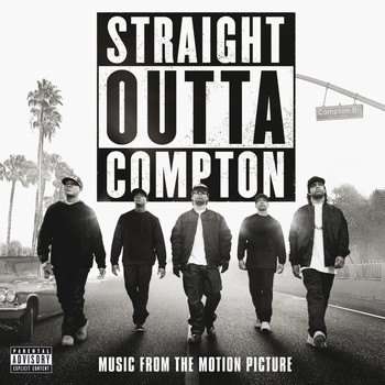 Various Artists - Straight Outta Compton (Music From The Motion Picture [Explicit])