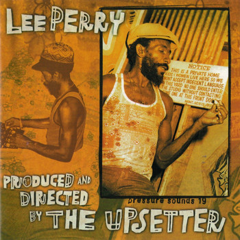 Lee Perry - Produced And Directed By The Upsetter