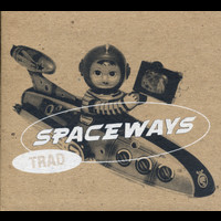 Spaceways - Trad