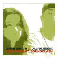 Dubtribe Sound System - Dubtribe Soundsystem vs Chillifunk Records - Heavyweight Soundclash