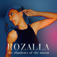 Rozalla - The Shadows of the Moon