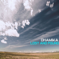 Dhamika - Lost and Found