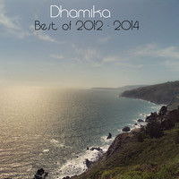 Dhamika - Best of 2012-2014