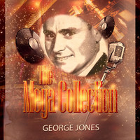 George Jones - The Mega Collection