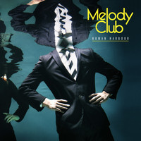 Melody Club - Human Harbour