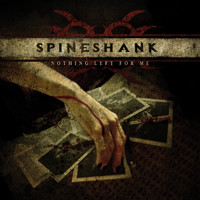 Spineshank - Nothing Left for Me
