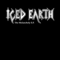 Iced Earth - The Melancholy EP