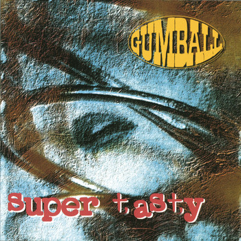 Gumball - Super Tasty (Expanded Edition)
