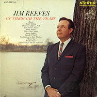 Jim Reeves - Up Through the Years