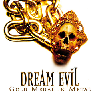 Dream Evil - Gold Medal In Metal (Alive And Archive)