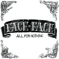 Face To Face - All For Nothing - Single