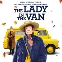 George Fenton - The Lady in the Van (Original Motion Picture Soundtrack)