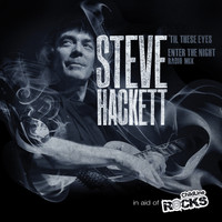 Steve Hackett - Til These Eyes - Single