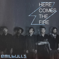 Emil Bulls - Here Comes the Fire