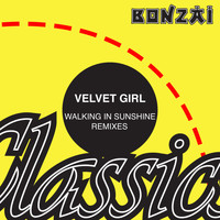 Velvet Girl - Walking In Sunshine - Remixes