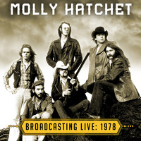 Molly Hatchet - Broadcasting Live: 1978