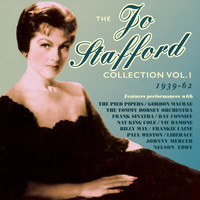 Jo Stafford - The Jo Stafford Collection 1939-62, Vol.1