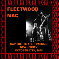 Fleetwood Mac - Capitol Theatre Passaic, New Jersey, October 17th, 1975