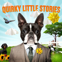 Various Artists - Quirky Little Stories