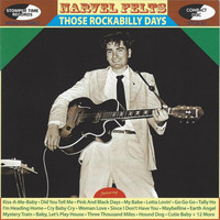 Narvel Felts - Those Rockabilly Years