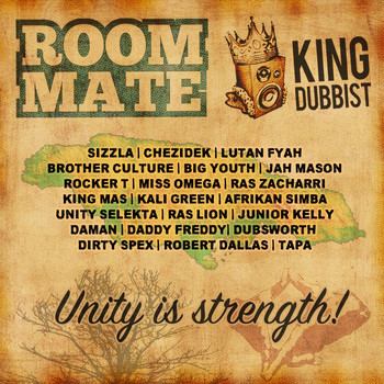 Roommate - Unity Is Strength: The Best of King Dubbist
