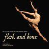 Flesh And Bone by Adam Crystal