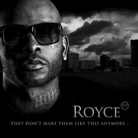 "Royce Da 5'9"" - They Don't Make Them Like This Anymore... - Single"