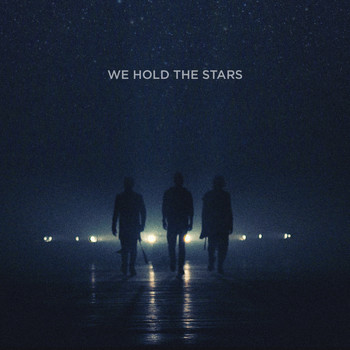 Carpark North - We Hold The Stars