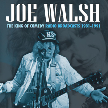 Joe Walsh - The King of Comedy (Live)